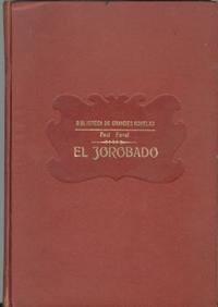 """""""El Jorobado  o Enrique de Lagardère"""". Feval1"""